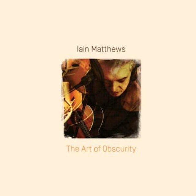 Iain Matthews ART OF OBSCURITY CD