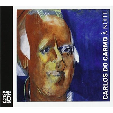Carlos do Carmo A NOITE CD