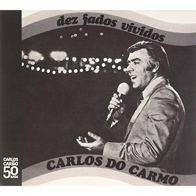 Carlos do Carmo DEZ FADOS VIVIDOS CD