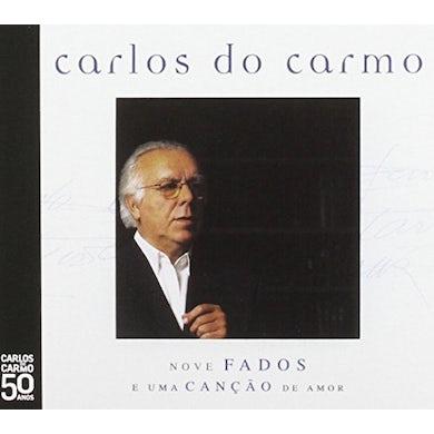 Carlos do Carmo NOVE FADOS E UMA CANCAO DE AMOR CD