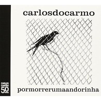 Carlos do Carmo POR MORRER UMA ANDORINHA CD