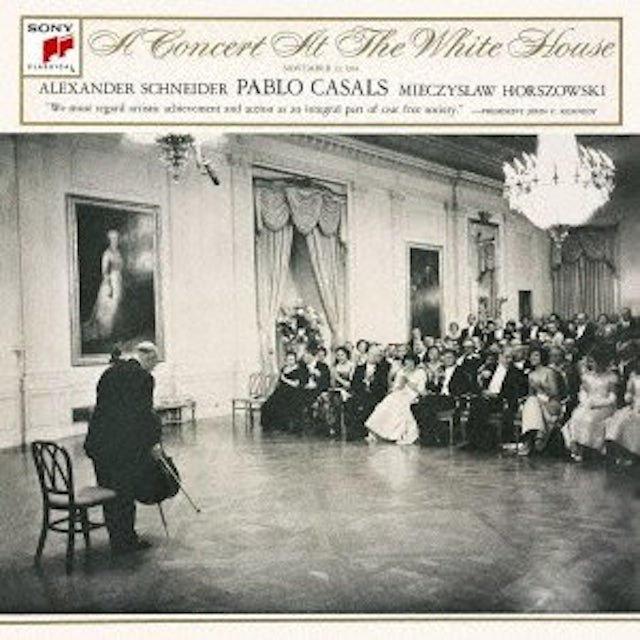 Pablo Casals CONCERT AT THE WHITE HOUSE CD
