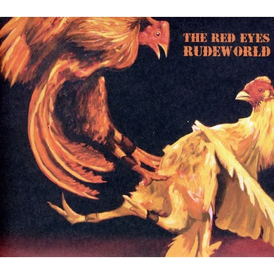 Red Eyes RUDEWORLD CD