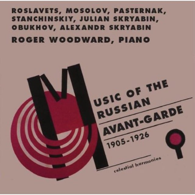 Roger Woodward MUSIC OF THE RUSSIAN AVANT-GARDE (1905-1926) CD