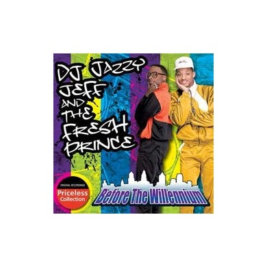 DJ Jazzy Jeff & Fresh Prince BEFORE THE WILLENIUM CD
