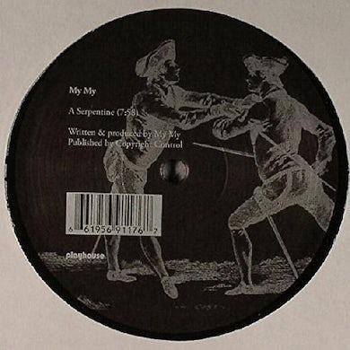 My My SERPENTINE Vinyl Record