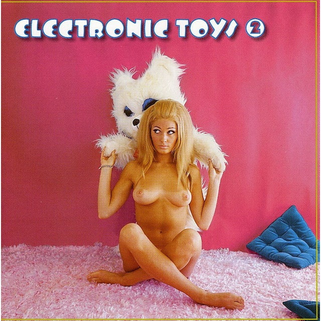 Electronic Toys 2 / Various CD