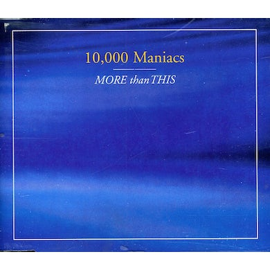 10,000 Maniacs MORE THAN THIS CD