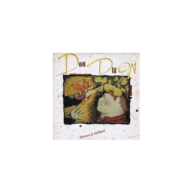 Don Dixon ROMEO AT JUILLIARD CD