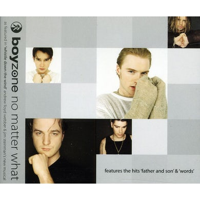 Boyzone NO MATTER WHAT/FATHER & SON/WORDS CD