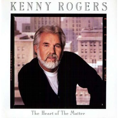 Kenny Rogers HEART OF THE MATTER Vinyl Record