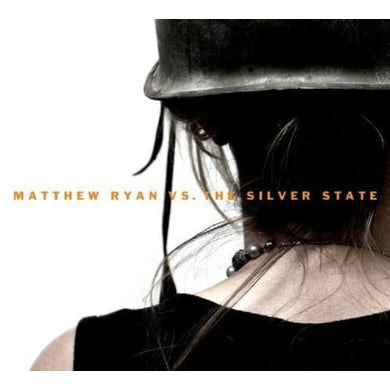 MATTHEW RYAN VS THE SILVER STATE CD