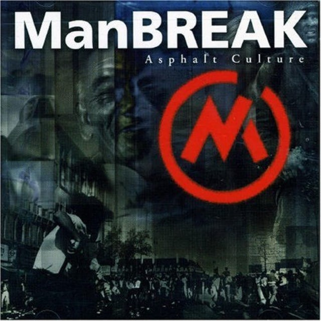 Manbreak ASPHALT CULTURE CD