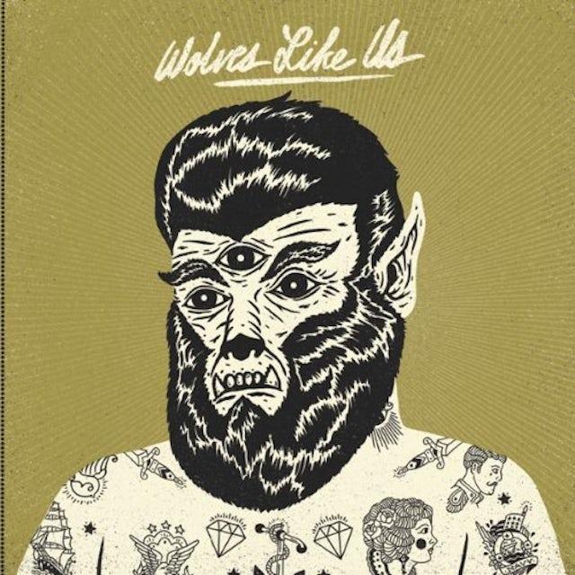 Wolves Like Us GET GONE Vinyl Record