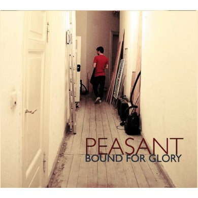 Peasant BOUND FOR GLORY Vinyl Record