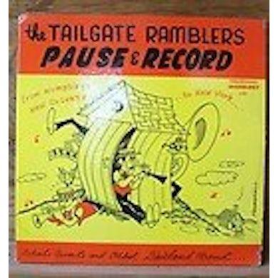 Tailgate Ramblers PAUSE & RECORD (Vinyl)