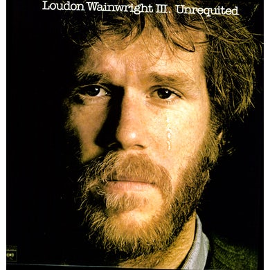 Loudon Iii Wainwright UNREQUITED Vinyl Record