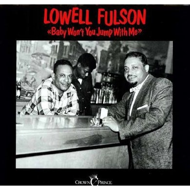 Lowell Fulson BABY WON'T YOU JUMP WITH ME Vinyl Record