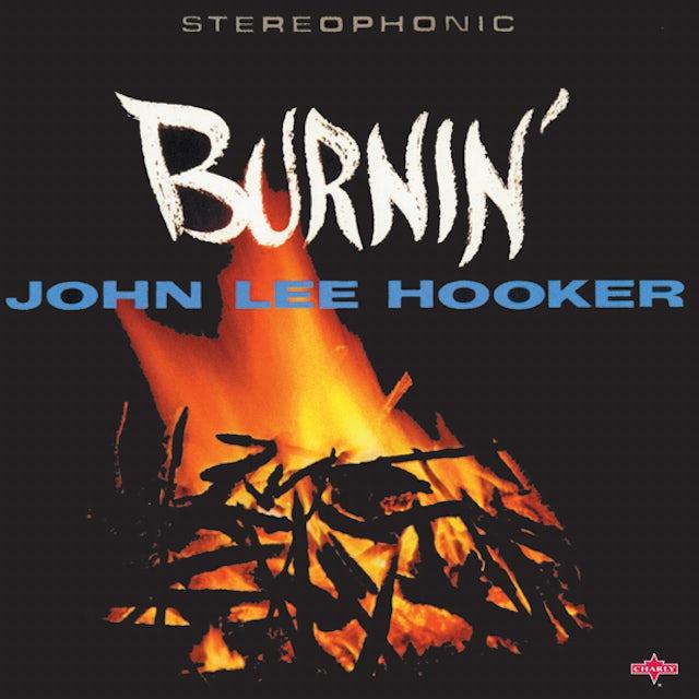John Lee Hooker BURNIN Vinyl Record