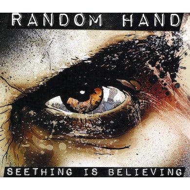 Random Hand SEETHING IS BELIEVING CD