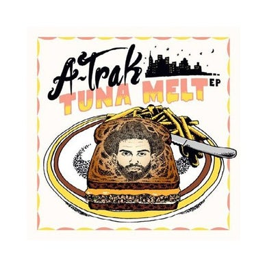 A-Trak TUNA MELT CD