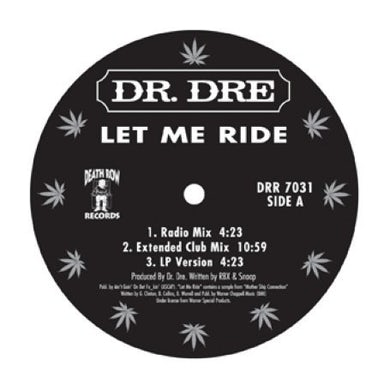Dr Dre LET ME RIDE Vinyl Record