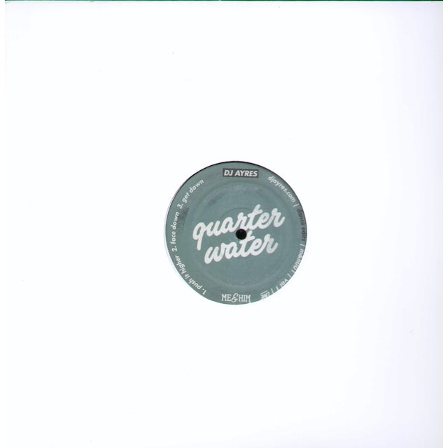 Dj Ayres / Matty C QUARTER WATER Vinyl Record