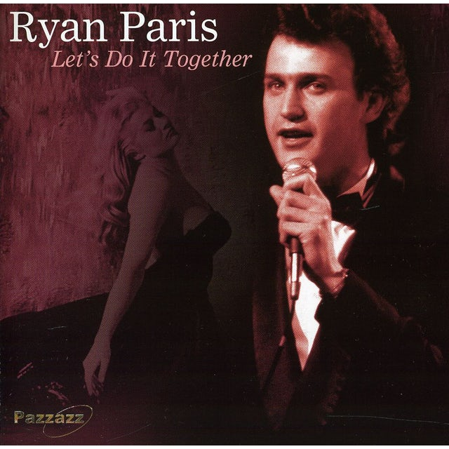 Ryan Paris LET'S DO IT TOGETHER CD