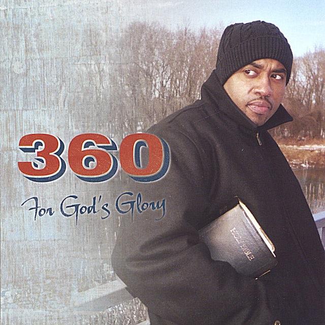360 FOR GOD'S GLORY CD