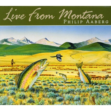 Philip Aaberg LIVE FROM MONTANA CD