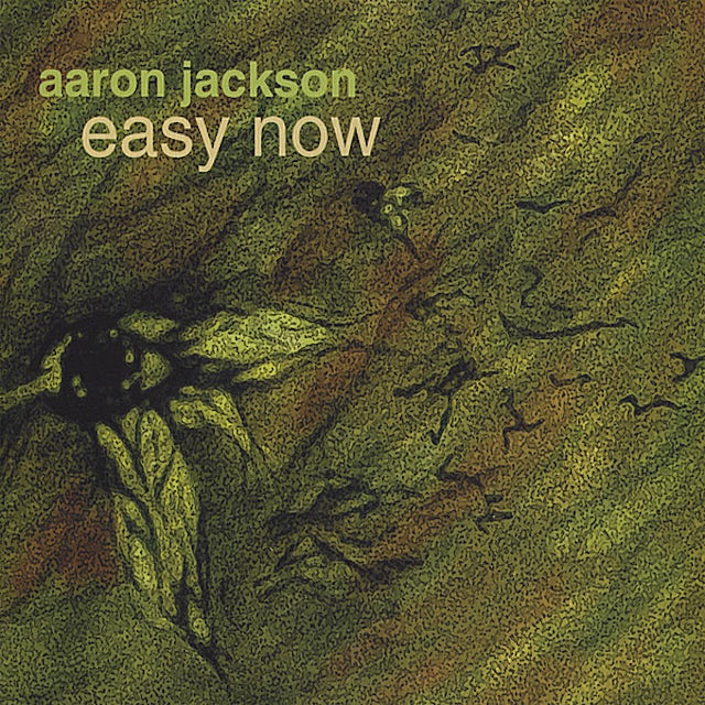 Aaron Jackson EASY NOW CD