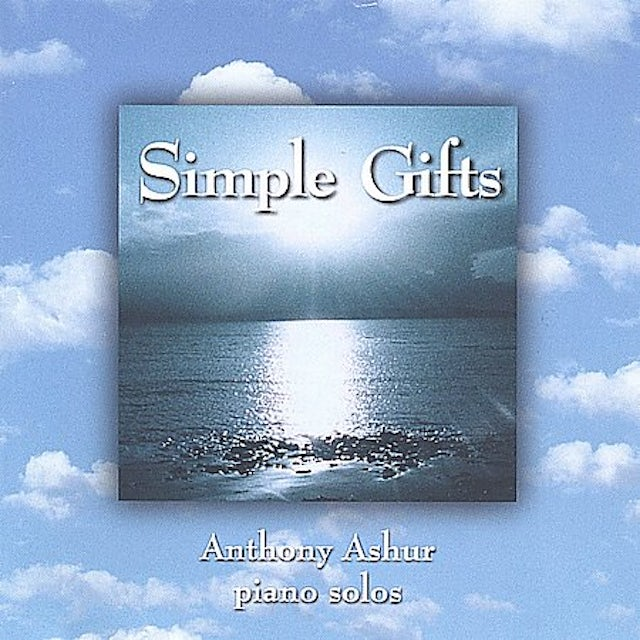 Anthony Ashur SIMPLE GIFTS CD