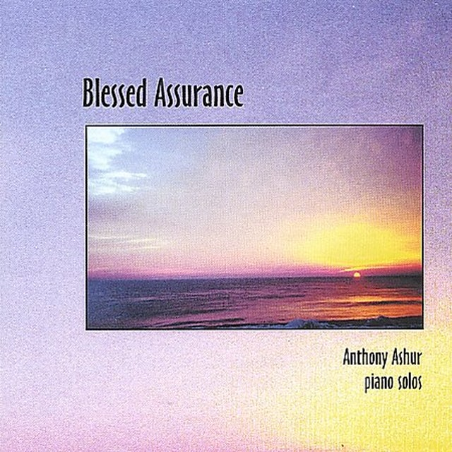 Anthony Ashur BLESSED ASSURANCE CD