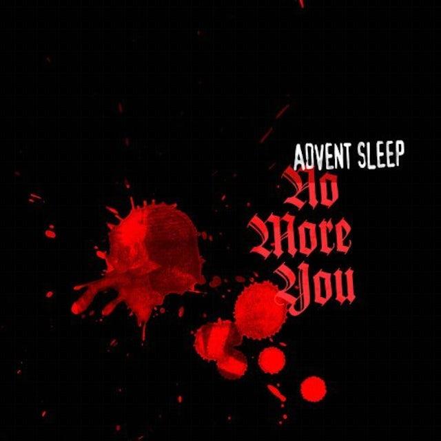 Advent Sleep NO MORE YOU CD