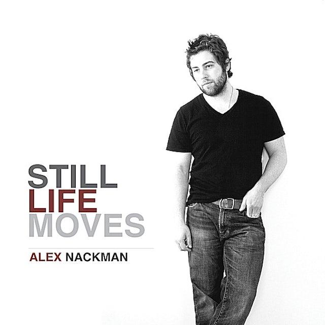 Alex Nackman STILL LIFE MOVES CD