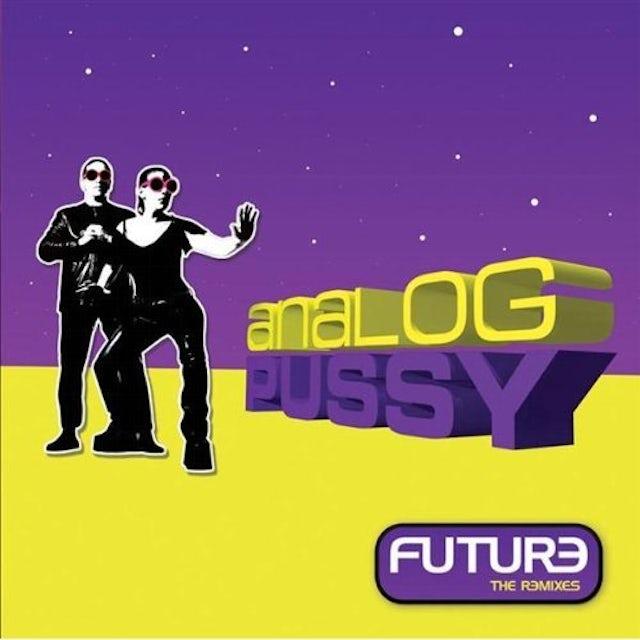 Analog Pussy FUTURE-THE REMIXES1 Vinyl Record