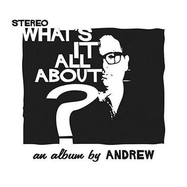 Andrew WHATS IT ALL ABOUT CD