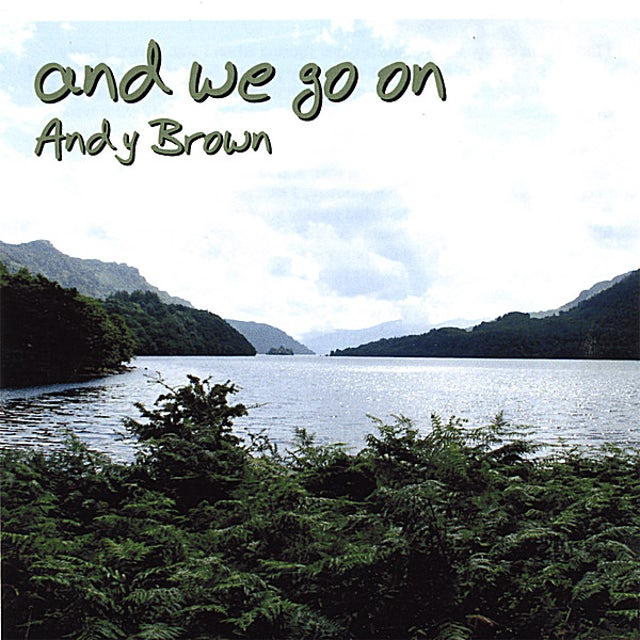 Andy Brown AND WE GO ON CD