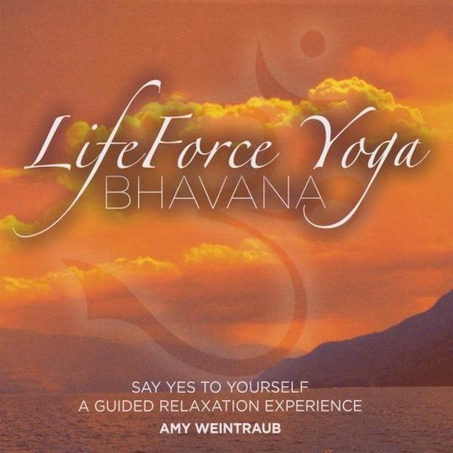 Amy Weintraub LIFEFORCE YOGA BHAVANA CD