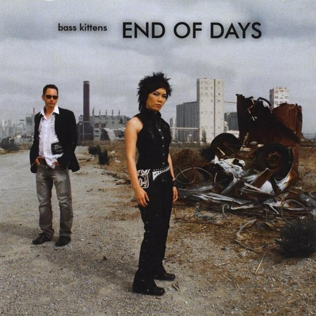 Bass Kittens END OF DAYS CD