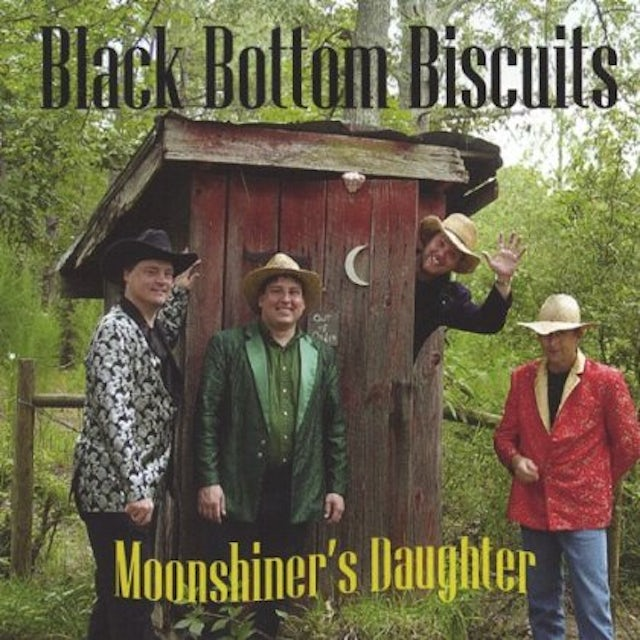 Black Bottom Biscuits MOONSHINERS DAUGHTER CD