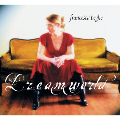 Francesca Beghe DREAMWORLD CD