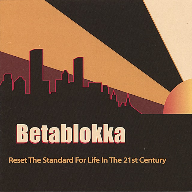 Betablokka RESET THE STANDARD FOR LIFE IN THE 21ST CENTURY CD