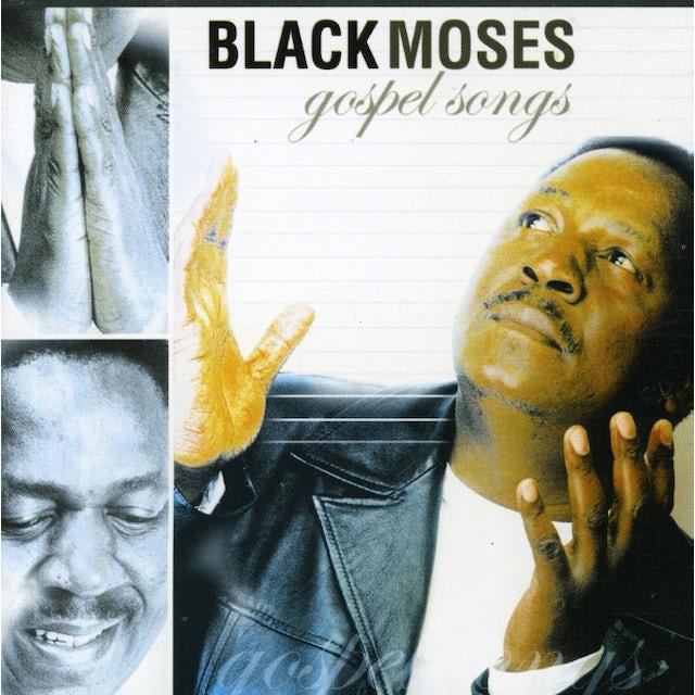 Black Moses GOSPEL SONGS CD