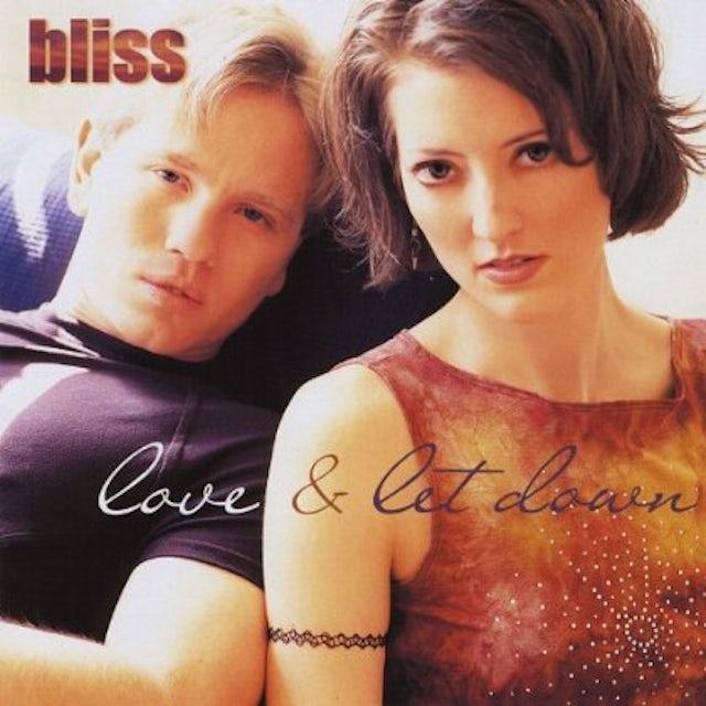 Bliss LOVE & LET DOWN CD