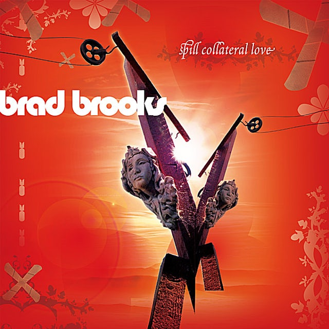 Brad Brooks SPILL COLLATERAL LOVE CD