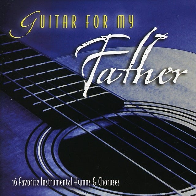 Wayne Brasel GUITAR FOR MY FATHER CD