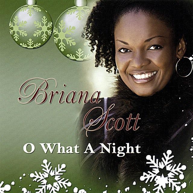 Briana Scott O WHAT A NIGHT CD