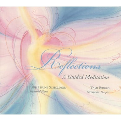 REFLECTIONS: GUIDED MEDITATION CD