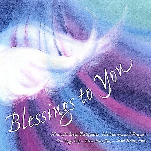 Tami Briggs BLESSINGS TO YOU CD